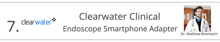7) Clearwater Clinical- Endoscope Smartphone Adapter - Dr. Matthew Bromwich